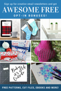 Awesome Free Opt in Bonuses when signing up for Crafty Newsletters!